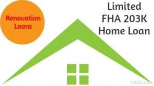 Limited FHA 203K Home Loan Green Hut