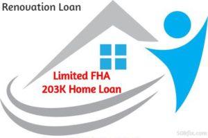 Limited FHA 203K Home Loan Renovation