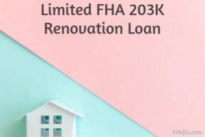 Limited FHA 203K Renovation Loan Bi Color