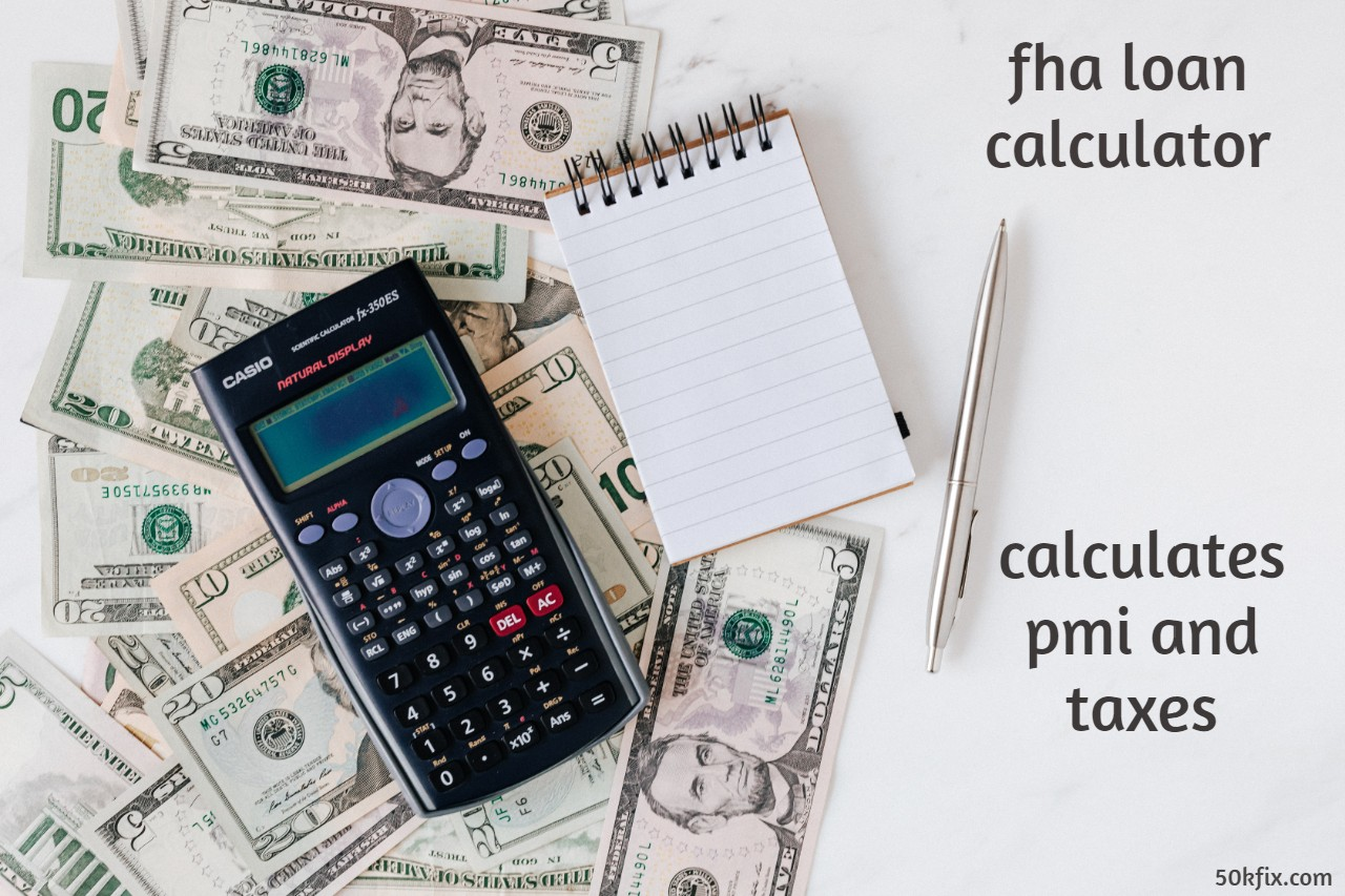 FHA Loan Mortgage Calculator - Calculate FHA Mortgage Payments With New Release Online Software - Calculates: State Taxes