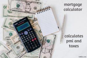 mortgage calculator calculates taxes