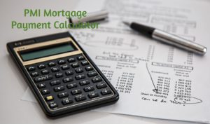 pmi mortgage payments calculator