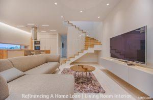 Refinancing Home Loan Interior Living Room