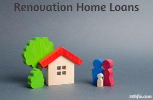 renovation home loans house family