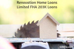 renovation home loans limited fha 203k loans