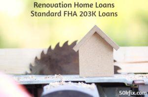 renovation home loans standard fha 203k loans