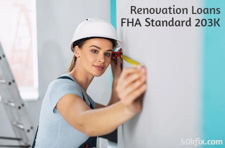 Best Tricks About FHA 203K Standard Renovation Loan That You Can Use Now - FHA 203K Loan